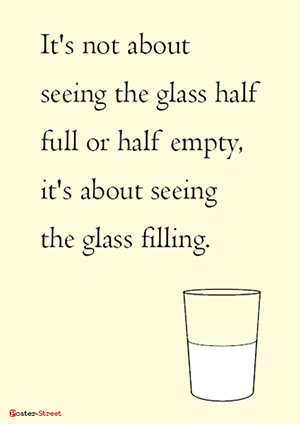 Office Posters-Office Poster - Motivational Posters - Its about seeing the glass filling