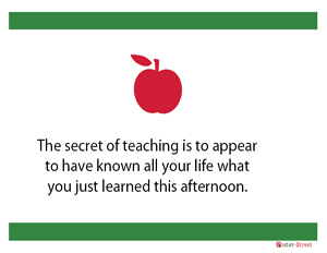 Teachers Posters - Witty Posters - Secret of Teaching