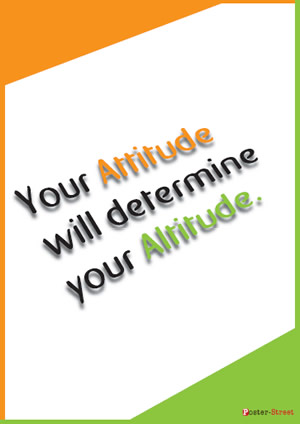 Teen Posters-Your Attitude will determine your Altitude